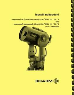 Meade LX90 ACF SC Telescope OWNER'S INSTRUCTION MANUAL