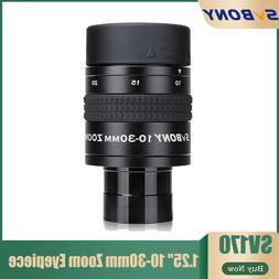 "SV170 1.25"" Zoom Eyepieces 10-30mm Zoom Lens Fully Multi-Coa"