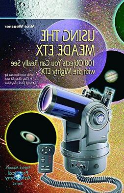 Using the Meade ETX: 100 Objects You Can Really See with the